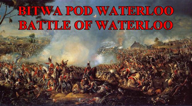 Jutro (w niedzielę) premiera Bitwy pod Waterloo!